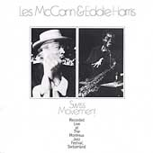 Eddie Harris/Les McCann: Swiss Movement