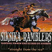 The Siksika Ramblers: Straight From the Rez *