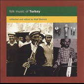 Wolf Dietrich: Folk Music of Turkey