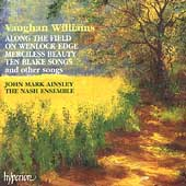 Vaughan Williams: Along the Field, etc / Ainsley, et al
