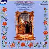 Ockeghem: Missa Au travail suis, etc / Wickham, et al