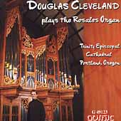 Douglas Cleveland plays the Rosales Organ - Vierne, et al