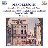 Mendelssohn: Complete Works for Violin and Piano / Nomos Duo