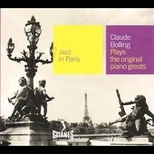 Claude Bolling: Jazz in Paris: Claude Bolling Plays the Original Piano Greats