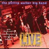 Phillip Walker: Live at Biscuits & Blues