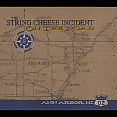 The String Cheese Incident: On the Road: 04-14-02 Ann Arbor, MI