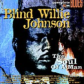 Blind Willie Johnson: The Soul of a Man [Universe] [Digipak]