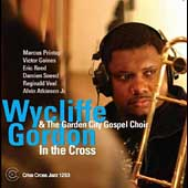 Wycliffe Gordon: In the Cross