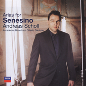 Arias for Senesino / Andreas Scholl, et al
