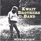 Kwait Brothers Band: Hillside