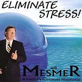 Mesmer: Eliminate Stress *