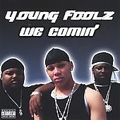 Young Foolz: We Comin'