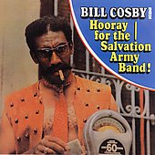 Bill Cosby: Bill Cosby Sings Hooray for the Salvation Army Band!