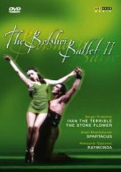The Bolshoi Ballet II / Prokofiev: Ivan the Terrible & The Stone Flower / Khachaturian: Spartacus / Glazunov: Raymonda [4 DVD]
