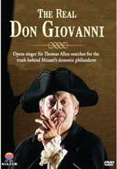 The Real Don Giovanni - Docu-drama with Opera Singer Sir Thomas Allen [DVD]