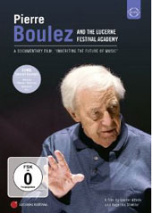 Pierre Boulez: Inheriting the Future of Music / Boulez, Lucerne FA [DVD]