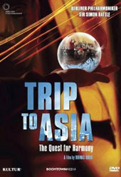 Trip to Asia: The Quest for Harmony - Simon Rattle & The Berlin Philharmonic [DVD]