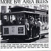 Various Artists: More Bay Area Blues: A Collection of Contemporary Blues Songs, Vol. 2