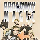 Various Artists: Broadway Magic: The 70's