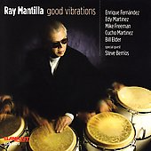 Ray Mantilla: Good Vibrations
