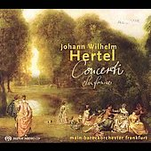 Hertel: Concerti, Sinfoniae / Main-Barockorchester Frankfurt