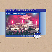The String Cheese Incident: On the Road: 07-01-06 Red Rocks