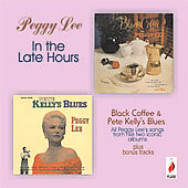 Peggy Lee (Vocals): In the Late Hours