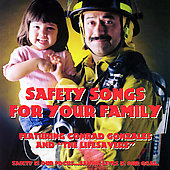 Conrad Gonzales: Safety Songs For Your Family *
