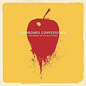Dashboard Confessional: The Shade of Poison Trees [Digipak]