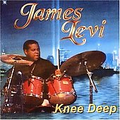 James Levi: Knee Deep