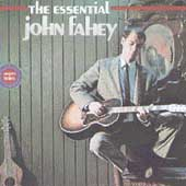 John Fahey: The Essential John Fahey