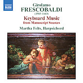 Frescobaldi: Keyboard Music / Martha Folts