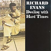 Richard Evans (Bass): Dealing with Hard Times