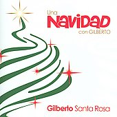 Gilberto Santa Rosa: Una Navidad con Gilberto Santa Rosa