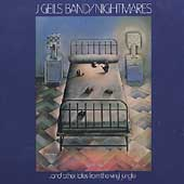 J. Geils Band: Nightmares...and Other Tales from the Vinyl Jungle