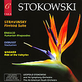 Stokowski, the Eternal Magician - Debussy, Stravinsky, Wagner, Enescu