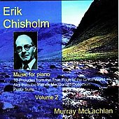 Chisholm: Music for Piano Vol 2 / Murray McLachlan