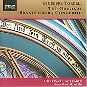 Torelli: The Original Brandenburg Concertos / Bojan Cicic, Kah-Ming Ng, Charivari Agr&eacute;able