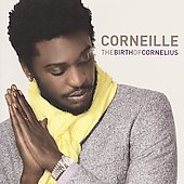 Corneille: The Birth of Cornelius [Perfect Edition]