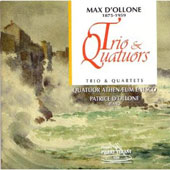 Max D'Ollone: Trio & Quartets