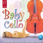 London Cello Orchestra/London Cello Sound: Baby Cello: Soothing Music from 24 Cellos