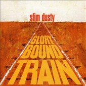 Slim Dusty: Glory Bound Train