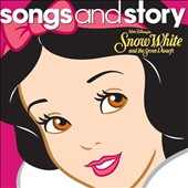 Disney: Songs and Story: Snow White