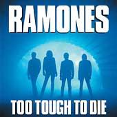The Ramones: Too Tough to Die [Remaster]