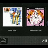 Air (France): Moon Safari/Virgin Suicides