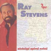 Ray Stevens: Mississippi Squirrel Revival