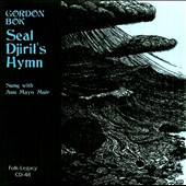 Gordon Bok: Seal Djiril's Hymn