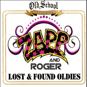Roger (Zapp)/Zapp: Lost Oldies *