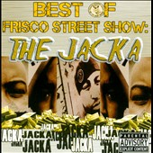 The Jacka: Best of Frisco Street Show: The Jacka [PA]