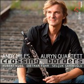 Andy Miles, clarinet: Crossing Borders